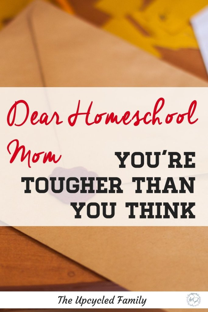 "You are a Homeschool Mom, thats a tough job, like a really tough job. That's not it, it is also a pretty rare job, not many people ""get it"" and even less respect it. In all of this the truth is you are tougher than you think. #homeschool #homeschoolinspiration #homeschoolproblems #homeschoolresources #homeschoolencouragement"