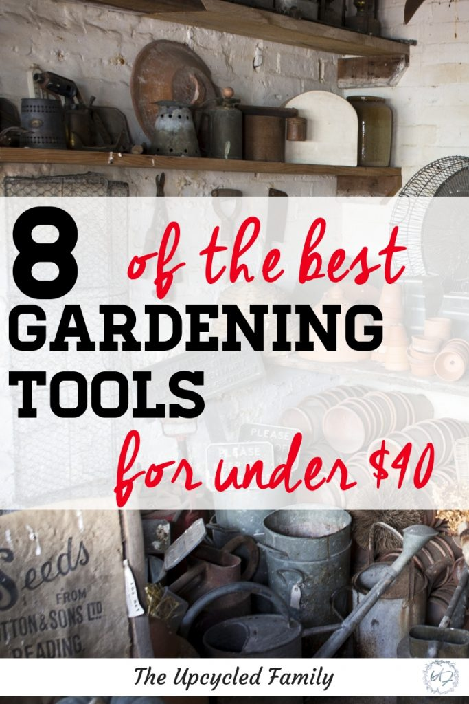 8 must have gardening tools for beginners. Getting the most out of your time effort and gardening goals with the best tools (that wont't break the bank) #gardentools #gardeningtools #musthavegardeningtools #essentialgardeningtools #bestgardentools #gardentoolsforbeginners