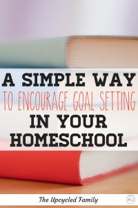 A simple way to encourage goal setting in your homeschool. Fun ways to teach and encourage goal setting. Establish a life-long love of personal growth for young learners! Free goal setting worksheet for kids included. #teachinggoalsettingforkids #goalsettingworksheet #goalsettingforkids #goalsettinghomeschool #goalsettingfreeprintable