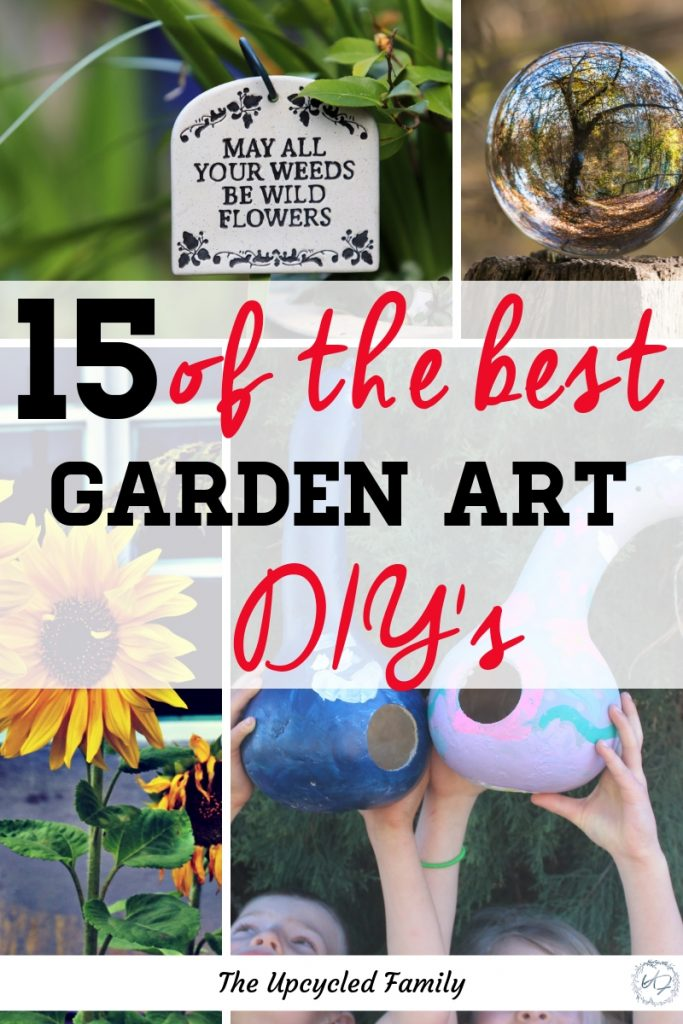 Looking for garden art ideas? Here is a list of 15 of the best garden art ideas everything from garden art DIY to garden art projects for kids and even some garden art from junk. #gardenart #DIY #ideas #fromjunk #whimsical #projectsforkids #recycled #repurposed #unique