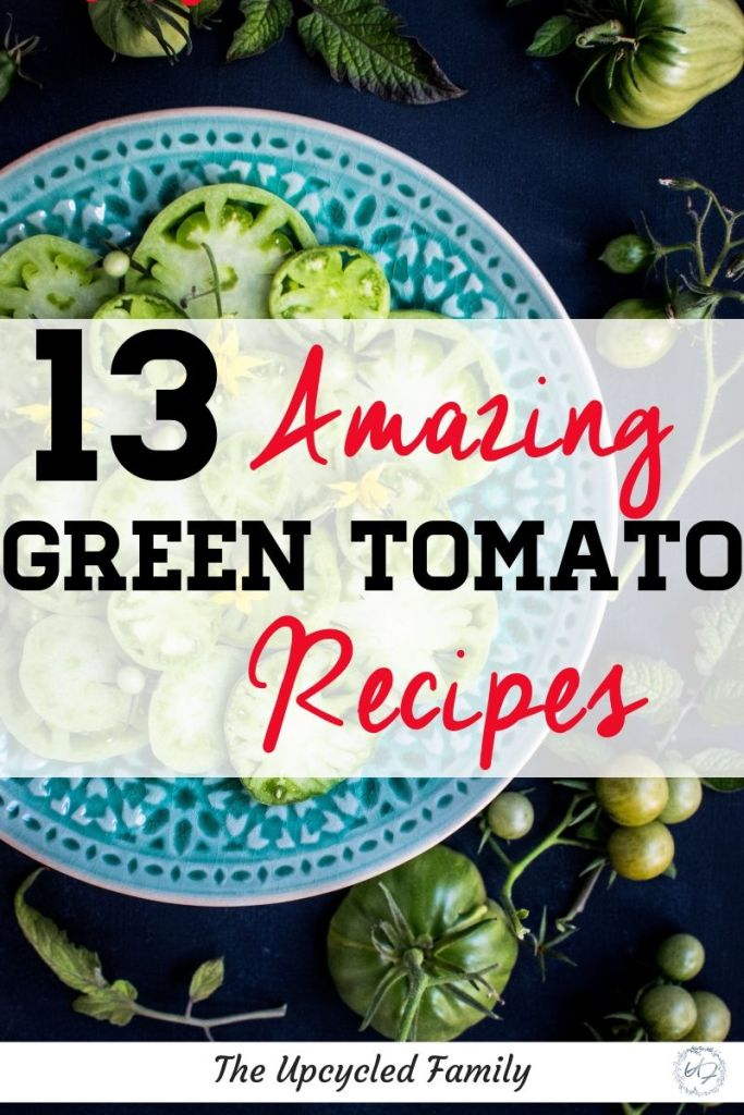 Do you have tons of green tomatoes still on the vine at the end of the season? Here are 13 truly wonderful green tomato recipes that will help use up all those green tomatoes and delight your tastebuds at the same time! #greentomato #recipes #fried #salsa #healthy #relish #pie #salsa #canning #easy