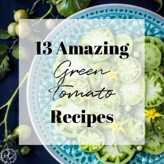 Do you have tons of green tomatoes still on the vine at the end of the season? Here are 13 truly wonderful green tomato recipes that will help use up all those green tomatoes and delight your tastebuds at the same time!