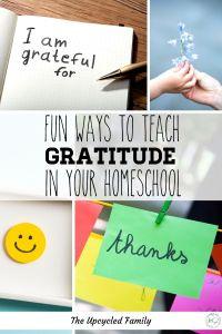fun ways to teach gratitude in your homeschool