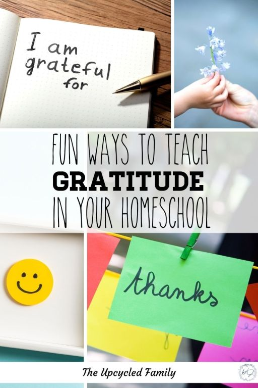 fun ways to teach gratitude in your homeschool