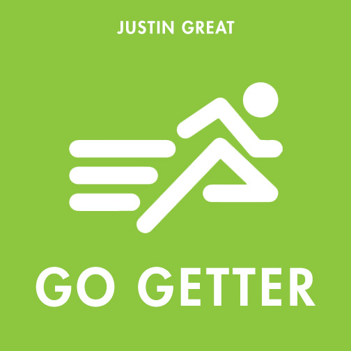 Justin Great Go Getter