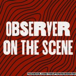 observer; observer on the scene; body cam; body cams; shots; downtown; cache; poetry; gentrification