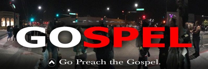 Go Preach the Gospel