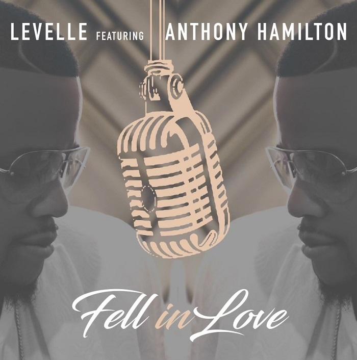 "LeVelle ""Fell In Love"" Ft. Anthony Hamilton"