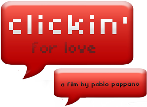 Clickin' for Love a Pablo Pappano Film