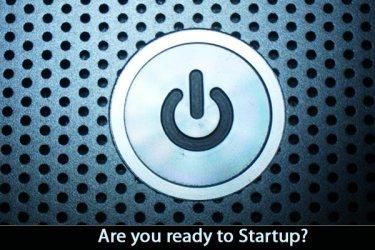 Startup, get ready, go!