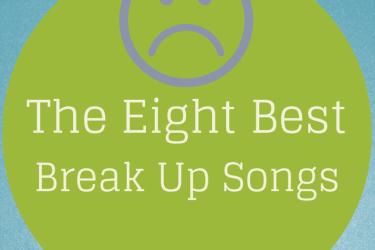 break up songs, breaking up, heartbreak, broken up,