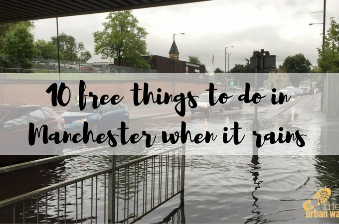 10 free things to do in Manchester when it rains