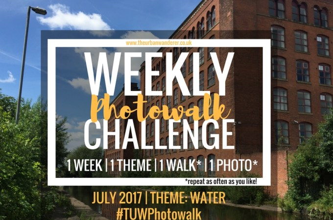THE URBAN WANDERER WEEKLY PHOTOWALK CHALLENGE | #12 WATER