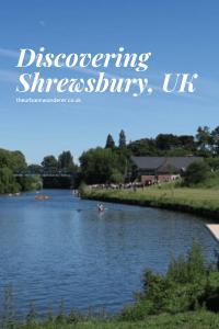 A day trip to Shrewsbury