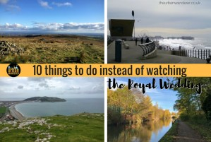 Royal Wedding | Things to do instead of watching the royal wedding | Manchester | Days Out Manchester | National Trust | The Urban Wanderer | Sarah Irving | UK | Outdoor Blogger | Travel Blogger | Manchester Blogger
