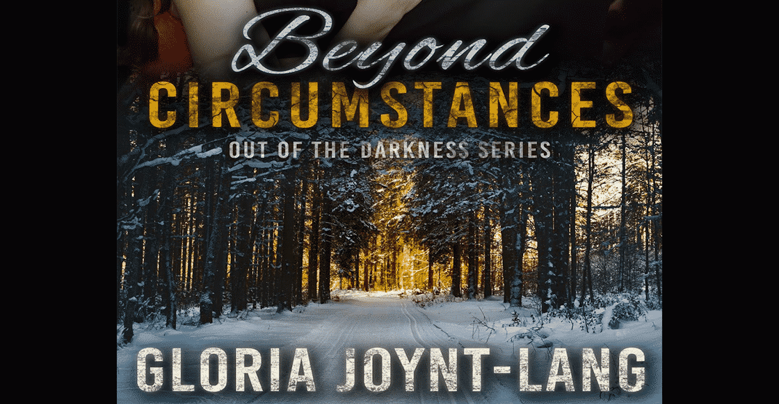 Cover Reveal – Beyond Circumstances by Gloria Joynt-Lang