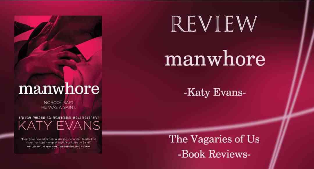 Review of Manwhore by Katy Evans