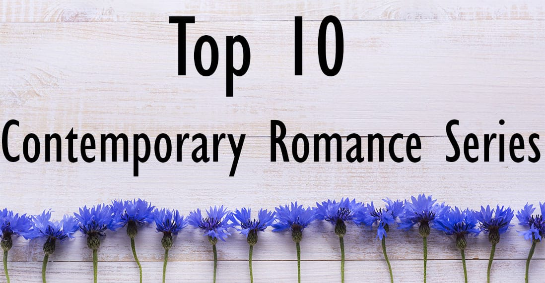 Top 10 Contemporary Romance Series Books You MUST Read