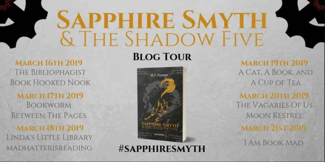 Sapphire Smyth and the Shadow Five by R.J. Furness - Blog Tour and Review