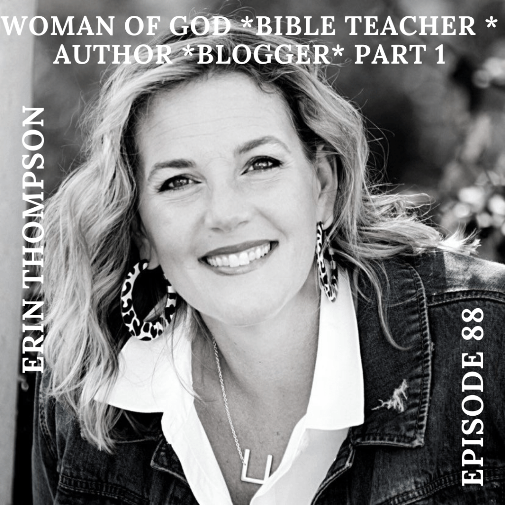 Erin Thompson, interview with Erin Thomspon, episode 88, part 1, podcasting, podcaster, podcast, podcasting community, identity, purpose, scars, wounds, celebration, change, scars, wounds