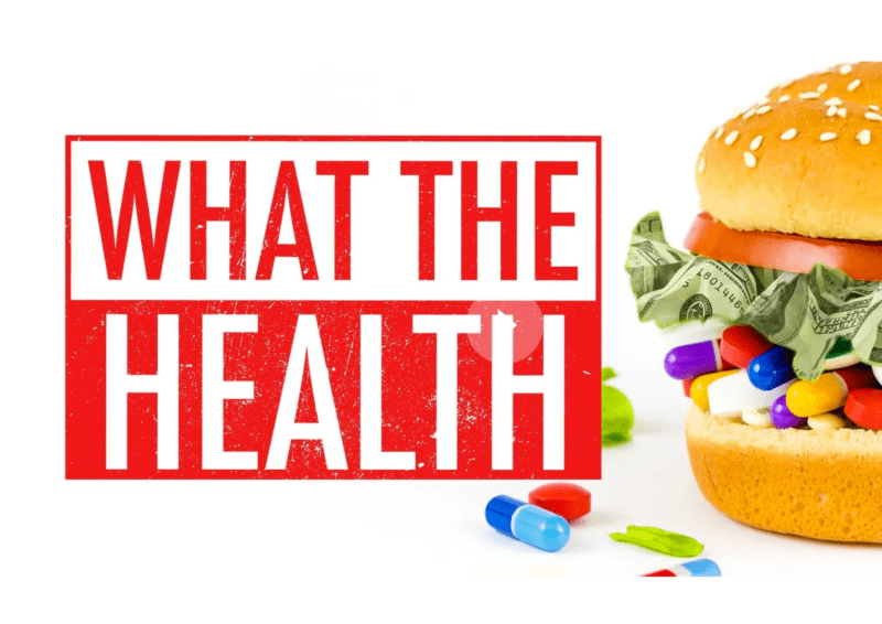 What The Health - The Vegan Carrot