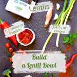 How to Build a Mediterranean Lentil Bowl ingredients