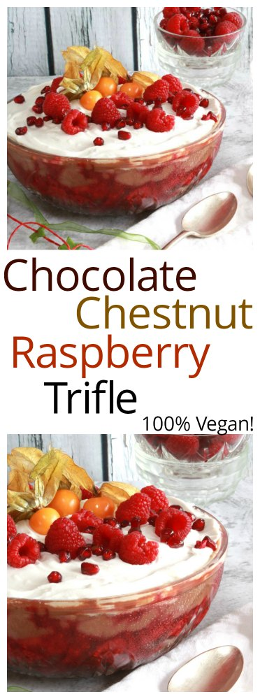 Chocolate Chestnut Raspberry Trifle Vegan Pinterest