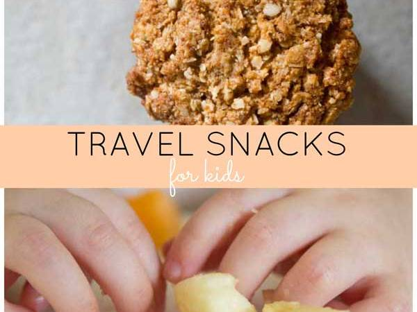 My favourite travel snacks for kids.