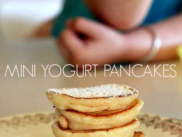 Kid Food: Mini Yogurt Pancakes