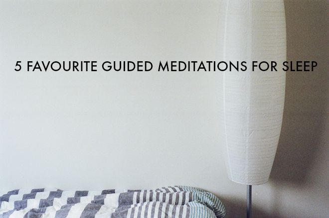 5 Favourite Guided Meditations for Sleep on theveggiemama.com
