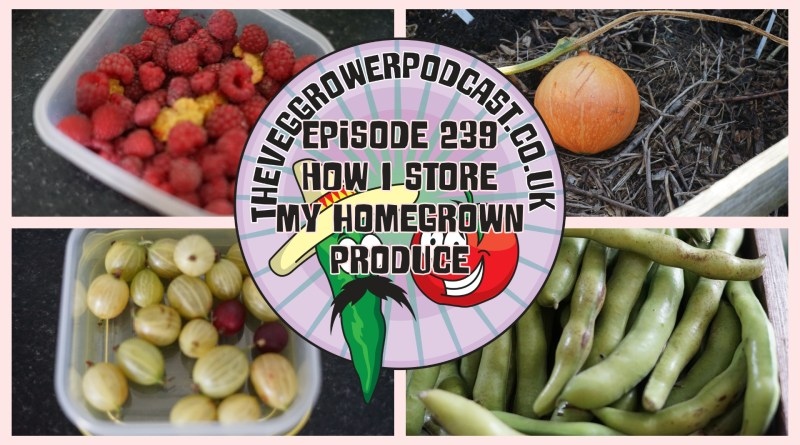 Join me in this week's podcast where I share how I store my homegrown produce for the winter months. I also have the latest from the allotment and vegetable patch.