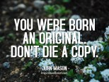 John-Mason-Born-an-Original-Quotes