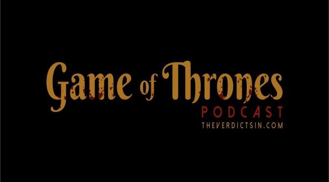 """510- """"Mother's Mercy""""- Game of Thrones Full Recap"""