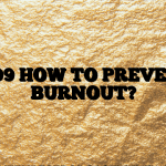 #199 HOW TO PREVENT BURNOUT?