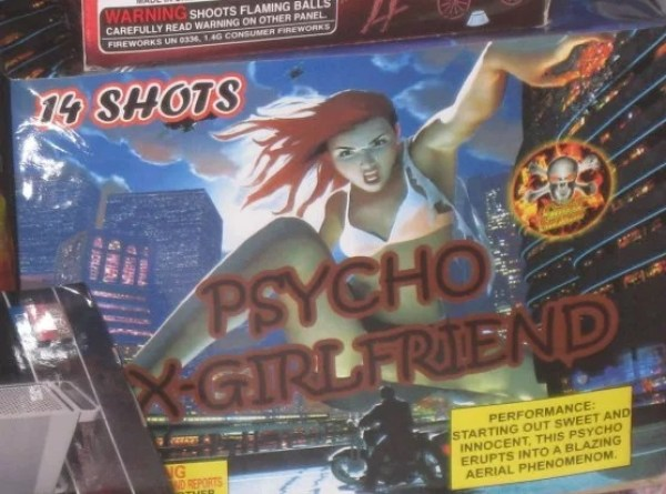 The Psyco Ex-Girlfriend Firework