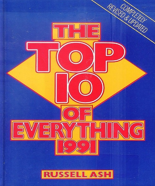 Top 10 of Everything 1991 - By Russell Ash