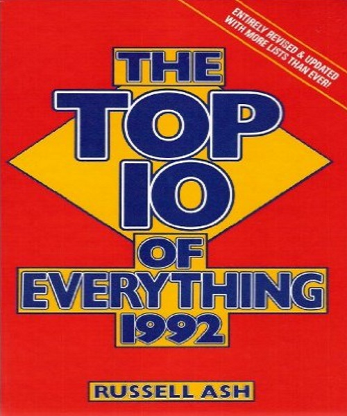 Top 10 of Everything 1992 - By Russell Ash