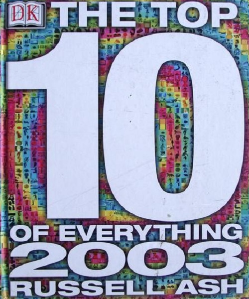 Top 10 of Everything 2003 - By Russell Ash
