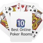 Top 10 Best Online Poker Rooms