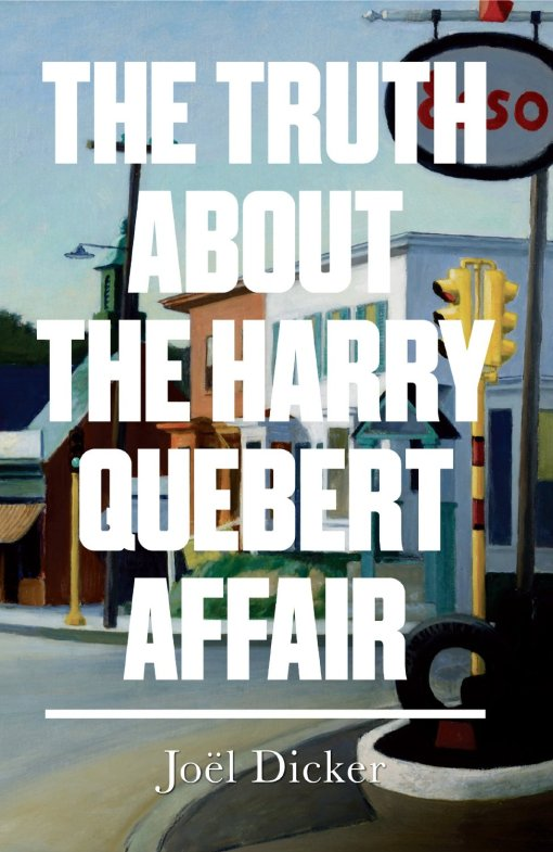 "Joel Dicker ""The Truth About the Harry Quebert Affair."""