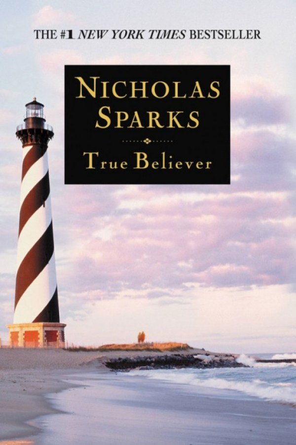 "Nicholas Sparks ""True believer """
