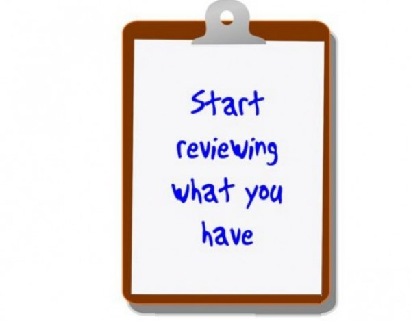 Start reviewing what you have