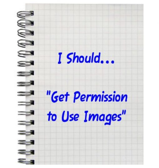 """I Should... """"Get Permission to Use Images"""""""