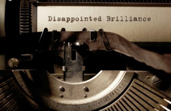Disappointed With Brilliance
