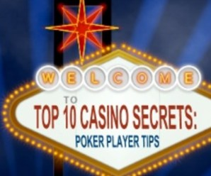 Top 10 Casino Secrets: Poker Player Tips