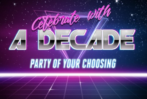 Celebrate with a Decade Party of Your Choosing