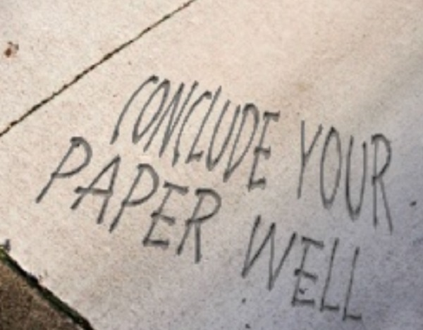 Conclude your paper well