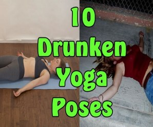 Ten Drunken Yoga Poses We All Do After Having a Few Too Many