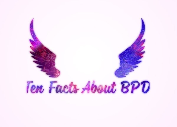 Ten Facts About Borderline Personality Disorder You Might Not Know