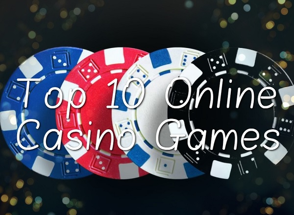 Top 10 Most Popular Online Casino Games You Can Play
